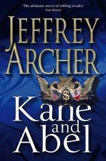 Kane & Abel 30th Anniversary Edition - Jeffrey Archer