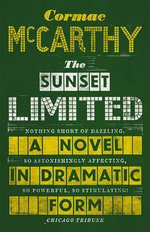 The Sunset Limited,  - Cormac McCarthy