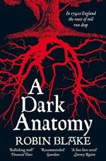 A Dark Anatomy : Cragg and Fidelis Series - Robin Blake