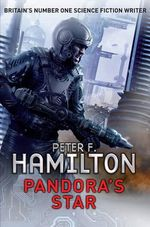 Pandora's Star : The Commonwealth Saga : Book 1 - Peter F. Hamilton