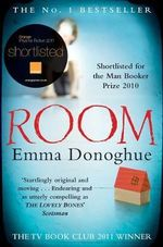 Room : Shortlisted for the 2011 Orange Prize for Fiction - Emma Donoghue