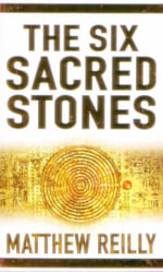 Six Sacred Stones - Matthew Reilly