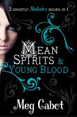 Mean Spirits and Young Blood : 2 Ghostly Mediator Books in 1 - Meg Cabot