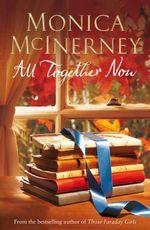 All Together Now - Monica McInerney