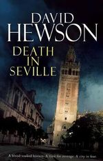Death in Seville - David Hewson