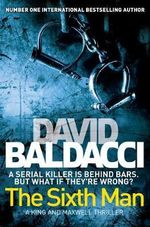 The Sixth Man : King and Maxwell : Book 5 - David Baldacci