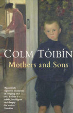 Mothers & Sons - Colm Toibin