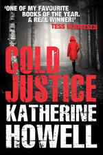 Cold Justice - Katherine Howell