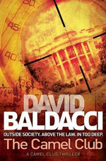 The Camel Club : Camel Club Series : Book 44 - David Baldacci