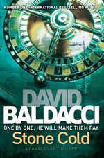 Stone Cold : Camel Club Ser. - David Baldacci