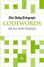 Daily Telegraph Codewords 6 - Telegraph Group Limited