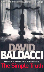 The Simple Truth : Falsely Accused. Out For Justice. - David Baldacci