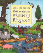 Mother Goose's Nursery Rhymes  : 3 Books Collection - Alex Scheffler