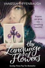 The Language of Flowers : A Miscellany - Vanessa Diffenbaugh