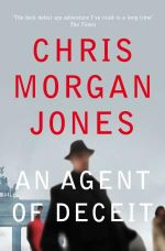 An Agent of Deceit - Chris Morgan Jones