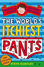 Danny Baker Record Breaker 5 : The World's Itchiest Pants - Steve Hartley