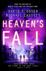 Heaven's Fall : Book Three - David S. Goyer