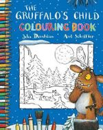 The Gruffalo's Child Colouring Book - Julia Donaldson