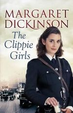 The Clippie Girls - Margaret Dickinson