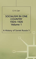 Socialism in One Country 1924-1926 : Section 3, v. 1 - Edward Hallett Carr