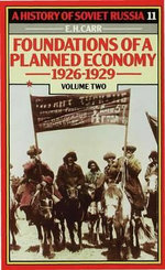 History of Soviet Russia: Section 4, v. 2 : Foundations of a Planned Economy,1926-1929 - Edward Hallett Carr