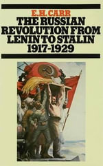The Russian Revolution from Lenin to Stalin, 1917-1929 - Edward Hallett Carr