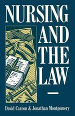 Nursing and the Law - David Carson