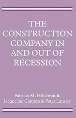 The Construction Company in and Out of Recession - Patricia M. Hillebrandt