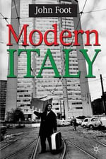 Modern Italy : European History In Perspective - John Foot
