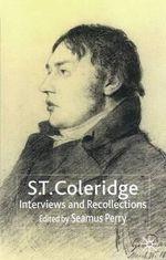 S.T.Coleridge : Interviews and Recollections - Samuel Taylor Coleridge