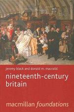 Nineteenth Century Britain : Pagrave Foundations Series - Jeremy Black
