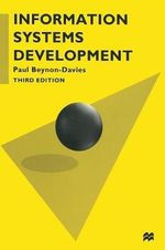 Information Systems Development : An Introduction to Information Systems Engineering - Paul Beynon-Davies