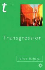 Transgression : Identity, Space, Time - Julian Wolfreys