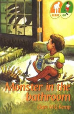 Monster in the Bathroom - Clare M.G. Kemp