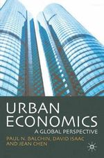 Urban Economics : A Global Perspective - Paul N. Balchin