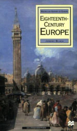 Eighteenth-Century Europe : Pagrave Foundations Series - Jeremy Black