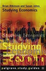 Studying Economics : How to Study/Peck and coyle - Brian Atkinson