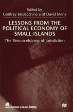 Lessons from the Political Economy of Small Islands : The Resourcefulness of Jurisdiction