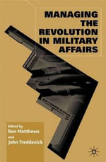 Managing the Revolution in Military Affairs