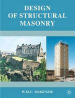 Design of Structural Masonry - W.M.C. McKenzie