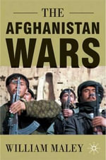 The Afghanistan Wars : Series 5 - William Maley