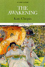 The Awakening : Case Studies In Contemporary Criticism - Kate Chopin