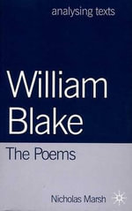 William Blake : The Poems - Nicholas Marsh