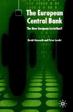 The European Central Bank : The New European Leviathan? - David J. Howarth