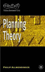 Planning Theory : Planning Environment Cities - Philip Allmendinger