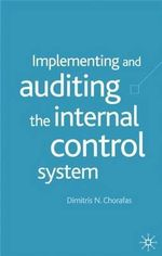 Implementing and Auditing the Internal Control System - Dimitris N. Chorafas