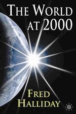 The World at 2000 : Perils and Promises - Fred Halliday