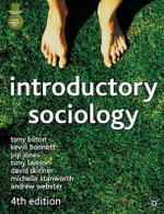 Introductory Sociology : Fourth Edition - Tony Bilton