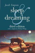 Sleep and Dreaming - Jacob Empson