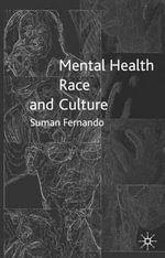 Mental Health, Race and Culture - Suman Fernando